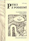 Ptáci z podzemí (Almanach české poezie) - obálka
