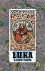 Luka a Oheň života