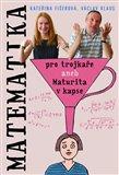Matematika pro trojkaře (aneb Maturita v kapse) - obálka