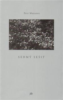 Sedmý sešit - Petr Mazanec
