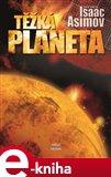 Těžká planeta (Elektronická kniha) - obálka