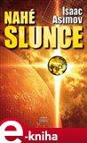 Nahé slunce (Elektronická kniha) - obálka