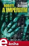 Roboti a impérium (Elektronická kniha) - obálka