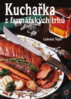 Obálka titulu Kuchařka z farmářských trhů