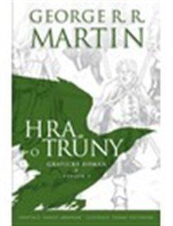 Hra o trůny - grafický román. Svazek 2 - George R.R. Martin