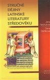 Stručné dějiny latinské literatury středověku - obálka