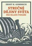Stručné dějiny světa pro mladé čtenáře (Bazar - Mírně mechanicky poškozené) - obálka