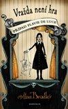 Vražda není hra (Případ Flavie de Luce 2) - obálka