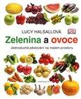 Zelenina a ovoce (Jednoduché pěstování na malém prostoru) - obálka