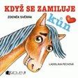 Když se zamiluje kůň - obálka