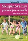 Skupinové hry pro rozvíjení sebeúcty dětí (ve věku 5-11let) - obálka