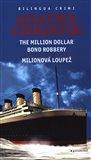 Milionová loupež / Million Dollar Bond Robery - obálka
