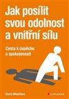 Obálka knihy Jak posílit svou odolnost a vnitřní sílu