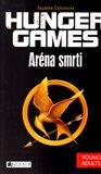 Aréna smrti (Hunger Games 1.) - obálka