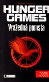 Vražedná pomsta (Hunger Games 2.) - obálka