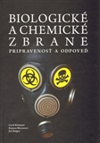 Biologické a chemické zbrane (Pripravenosť a odpoveď) - obálka