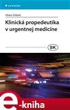 Klinická propedeutika v urgentnej medicíne - obálka