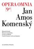 Opera omnia 9/II (Historia Lasitii. Historie Lasitského. Lesnae excidium. Carolo Gustavo votiva acclamatio.) - obálka