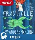 Frau Holle und andere Marchen - obálka