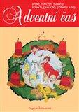 Adventní čas (Zvyky, obyčeje, náměty, návody, pohádky, příběhy a hry) - obálka