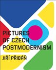 Pictures of Czech Postmodernism - obálka