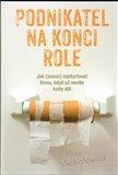 Podnikatel na konci role (Kniha, brožovaná) - obálka