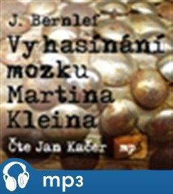 Vyhasínání mozku Martina Kleina - CD