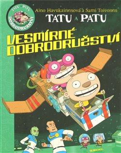 Obálka titulu Tatu a Patu - Vesmírná dobrodružství