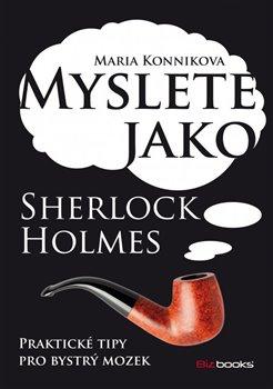 Obálka titulu Myslete jako Sherlock Holmes