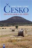 Česko - Od Švýcarska po Těšín - obálka