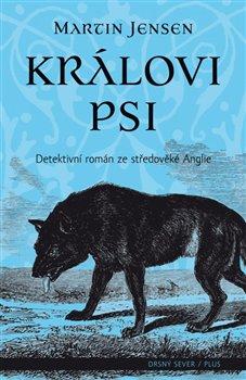 Obálka titulu Královi psi