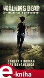 Walking Dead - Živí mrtví 2 - Cesta k Woodbury - obálka