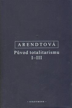 Obálka titulu Původ totalitarismu I-III