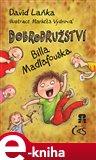 Dobrodružství Billa Madlafouska - obálka
