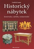 Historický nábytek (Konstrukce, údržba, restaurování) - obálka