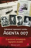 Odhalené tajemství vzniku agenta 007 (Z archivů britských tajných služeb) - obálka