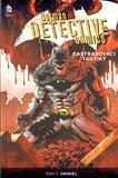 Batman Detective Comics 2: Zastrašovací taktiky - obálka