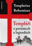 Templáři v pověstech a legendách - obálka