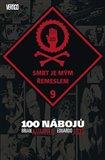 100 nábojů 9 - Smrt je mým řemeslem - obálka
