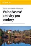 Volnočasové aktivity pro seniory - obálka