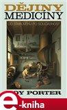 Dějiny medicíny (Od starověku po současnost) - obálka
