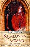 Královna Dagmar (Česká princezna, milovaná panovnice dánského lidu) - obálka