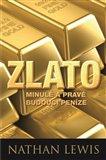 Zlato (Minulé a pravé budoucí peníze) - obálka