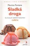 Obálka knihy Sladká droga