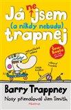 Já nejsem ( a nebudu) trapnej - BarryTrappney (Barry Trappney) - obálka