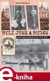 Byli jsme a budem (Česká každodennost 1914-1918) - obálka