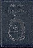 Magie a mystika (v minulosti a současnosti) - obálka