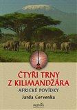 Čtyři trny z Kilimandžára (Africké povídky) - obálka
