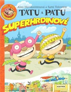 Obálka titulu Tatu a Patu - superhrdinové