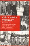 Češi v srdci temnoty (Sedmadvacet historických reportáží o prvním čtvrtstoletí vlády komunistů) - obálka